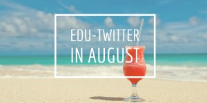 August Twitter Moment