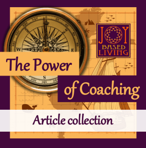 the power of coaching article collection at joy-based living