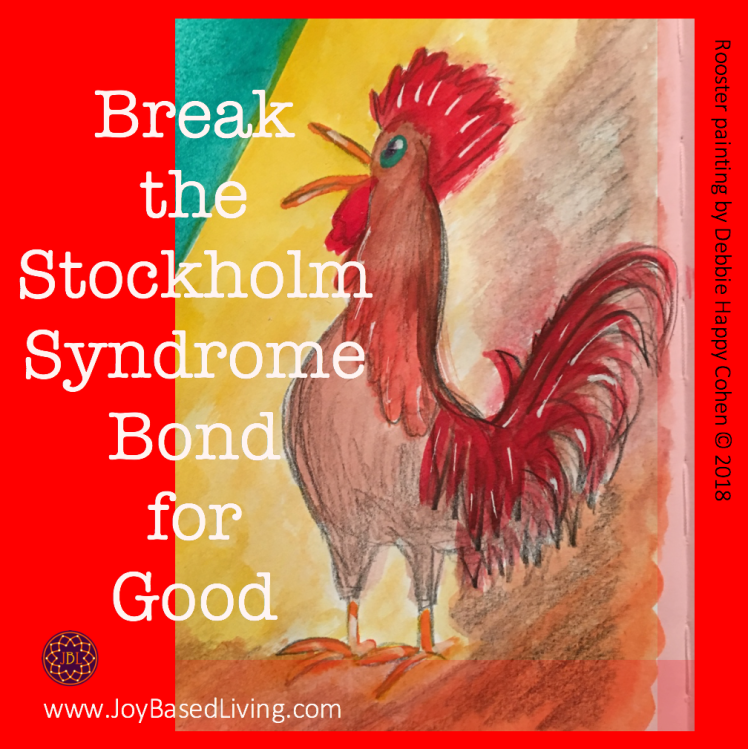Break the Stockholm Syndrome Bond for Good Rooster Painting JBL Blog