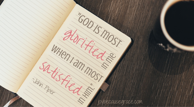 god-is-most-glorified-in-me-when-i-am-most-satisfied-in-him