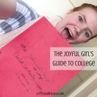 The Joyful Girl's Guide to College