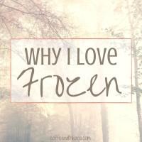 Why I love Frozen