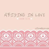 Abiding in love