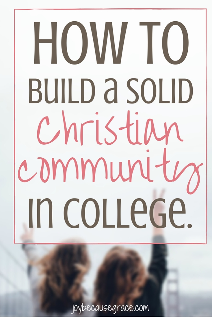 College is a great time to build life long friendships. Here are 3 great ways you can find Christian community in college.