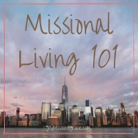 Missional Living 101 (2)