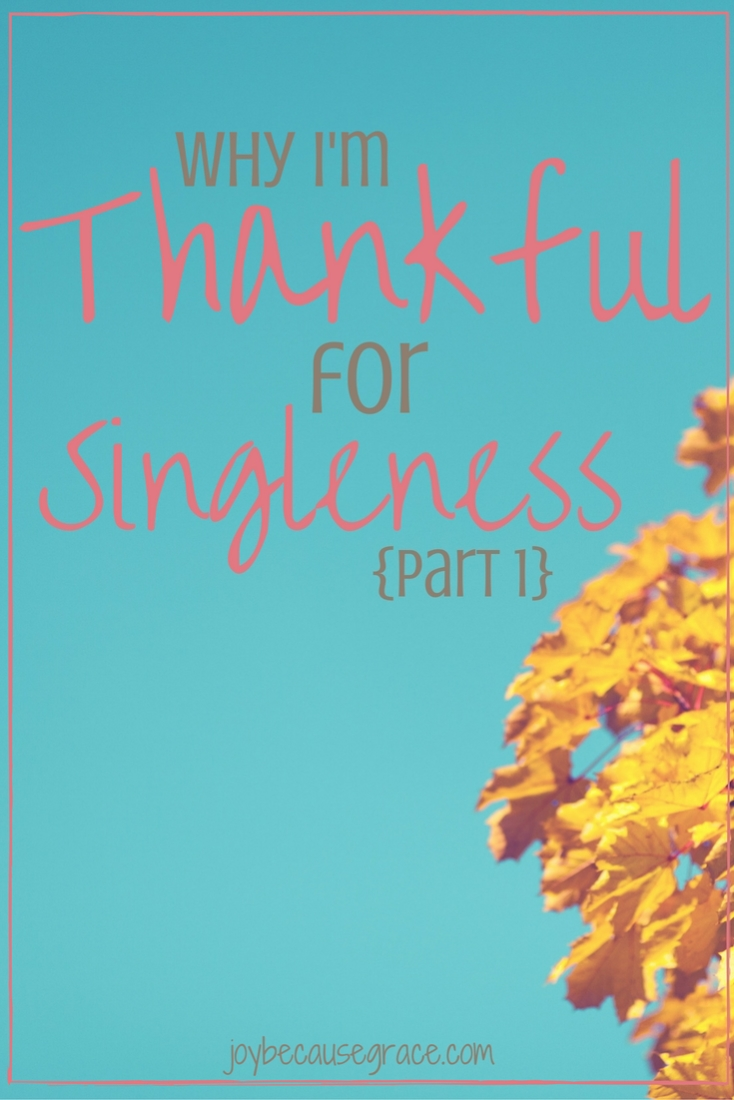 thankful-for-singleness-part-1