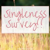Singleness Survey!!