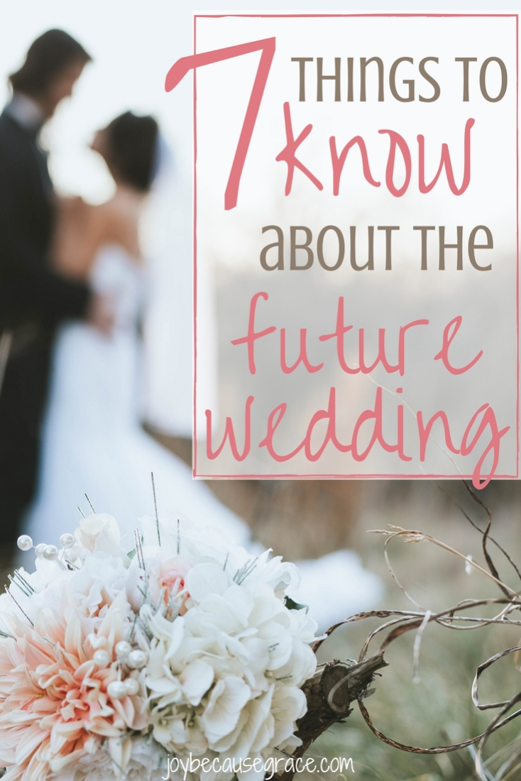 7 things to know about the future wedding (1)