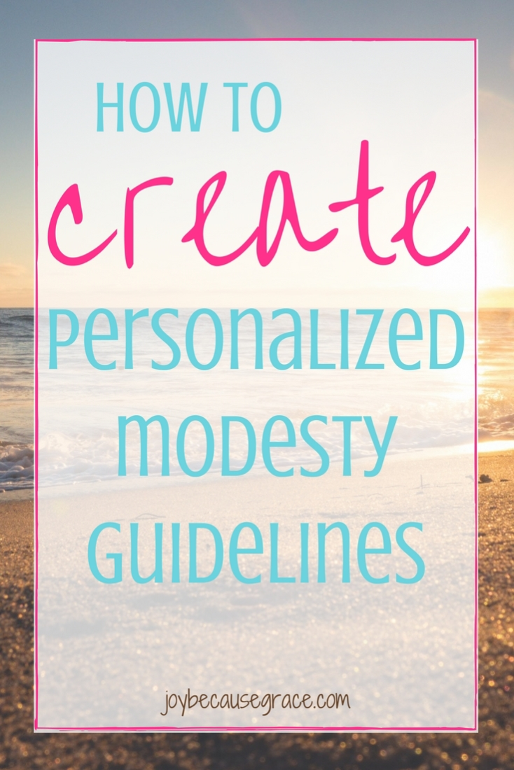 As Christians, we are to strive to honor God with how we dress, but being modest doesn't mean we all dress the same! Here's how to create your own modestly guidelines.
