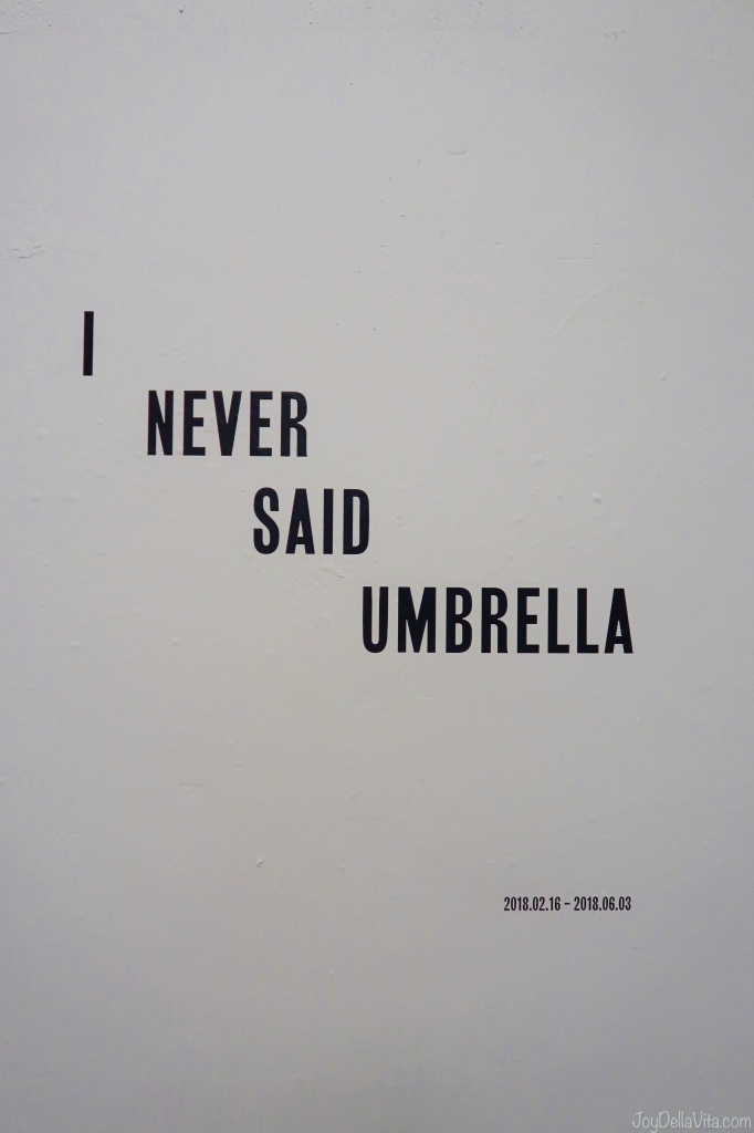 I never said Umbrella Exhibition at Tabakalera