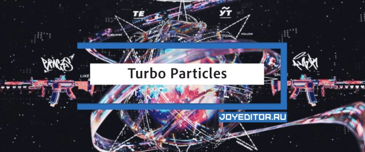 Turbo Particles