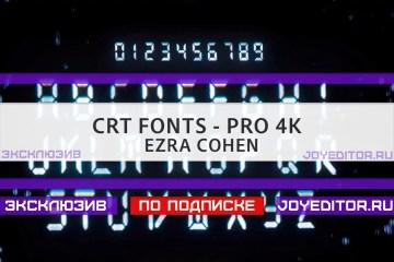 CRT FONTS - PRO 4K - EZRA COHEN