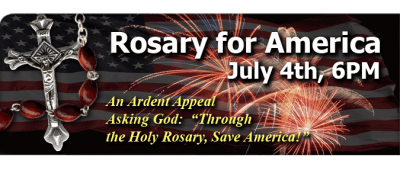 Pledge to pray the Rosary for America on July 4th.