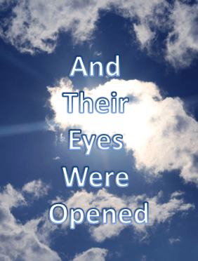And Their Eyes Were Opened