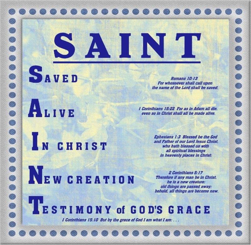 Are you a Saint? Here's how you can be according to God's Word.