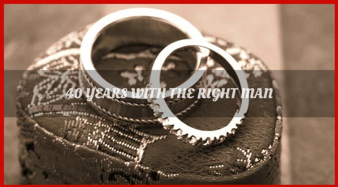 Married to the Right Man – 40 Reasons Why