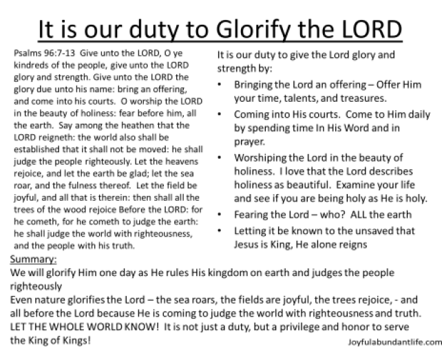 Give the Lord Glory Psalm 96 Our Duty to glorify the LORD 2