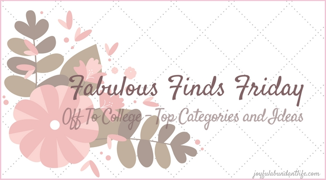 Off to College – Fabulous Finds Friday