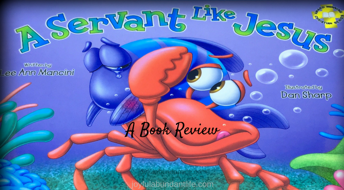 A Servant Like Jesus – A Book Review