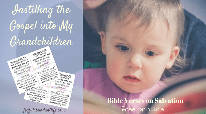 Sharing the gospel with my grandchildren through Salvation Bible Verses PLUS A Free Printable