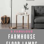 Fabulous Farmhouse Floor Lamps For Under 100 Joyful Derivatives