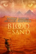 Review: Blood in the Sand by Robin Saxon and Alex Kidwell