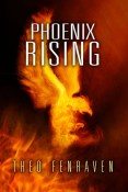 Review: Phoenix Rising by Theo Fenraven