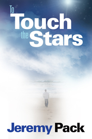 Review: To Touch the Stars by Jeremy Pack