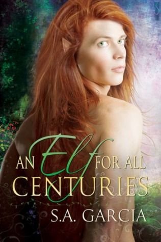 Review: An Elf for All Centuries by S.A. Garcia