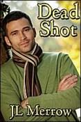 Review: Dead Shot by J.L. Merrow