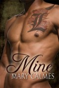 Review: Mine by Mary Calmes