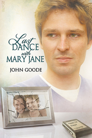 Review: Last Dance with Mary Jane by John Goode