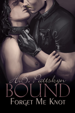 Review: Bound: Forget Me Knot by H.B. Pattskyn