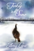Review: Turkey in the Snow by Amy Lane