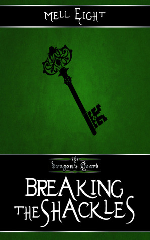 Review: Breaking the Shackles by Mell Eight
