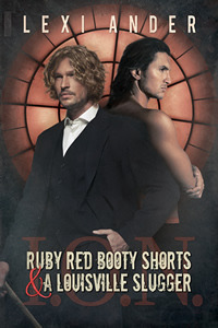 Review: Ruby Red Booty Shorts & a Louisville Slugger by Lexi Ander