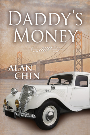 Review: Daddy's Money by Alan Chin