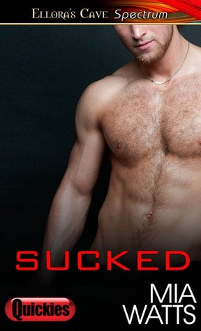 Review: Sucked by Mia Watts