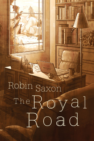 Guest Post and Giveaway: The Royal Road by Robin Saxon