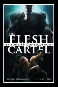 flesh cartel consequences