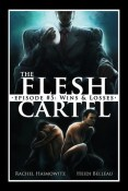 Review: Flesh Cartel #5: Wins and Losses by Rachel Haimowitz and Heidi Belleau