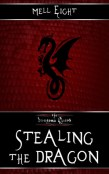 Review: Stealing the Dragon by Mell Eight