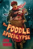 Review: The Poodle Apocalypse by John Inman