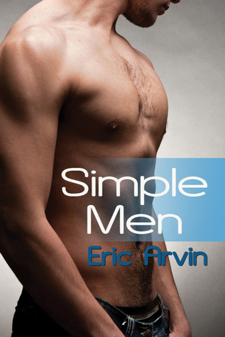 Review: Simple Men by Eric Arvin