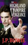 Review: Highland Vampire Vengeance by J.P. Bowie