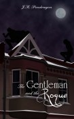 Guest Post and Giveaway: Genre Bending in The Gentleman and the Rogue by J.K. Pendragon