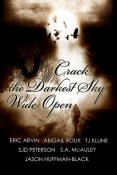 Interview and Giveaway: Crack the Darkest Sky Wide Open Anthology