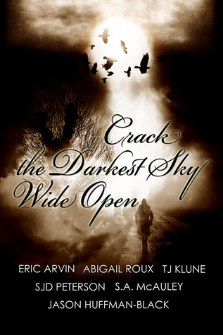 Review: Crack the Darkest Sky Wide Open Anthology
