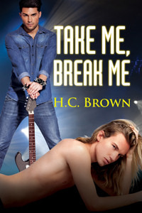 Review: Take Me, Break Me by H.C. Brown