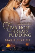 fear hope and bread pudding